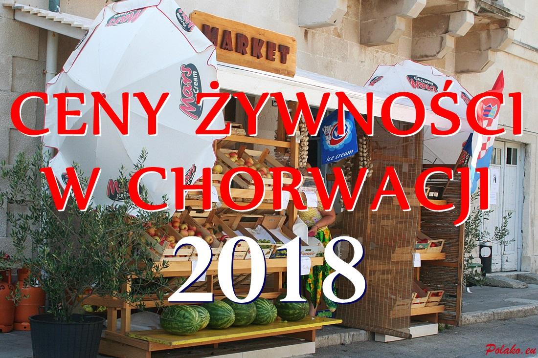 Przykładowe ceny żywności w Chorwacji w roku 2018