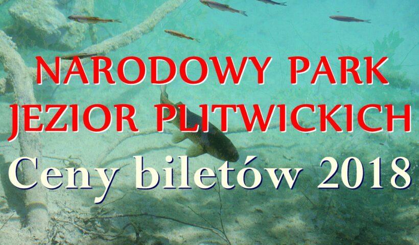 Ceny biletów Narodowy Park Plitwickie Jeziora