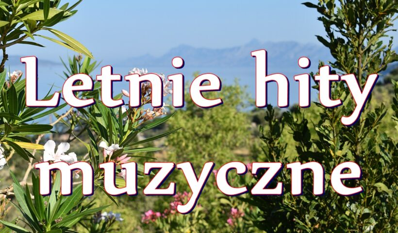Chorwackie hity muzyczne na lato 2020